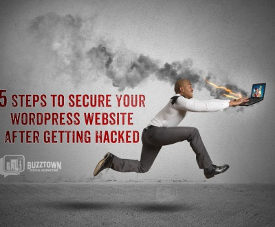 5 Steps to Secure Your WordPress Website After Getting Hacked